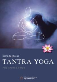 Introdução ao Tantra Yoga